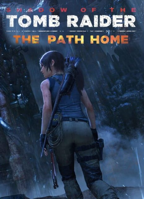 Shadow of the Tomb Raider – The Path Home