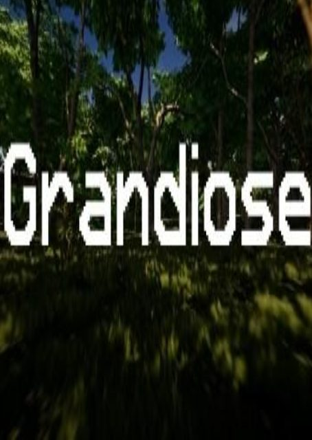 Grandiose